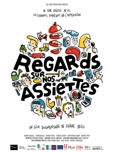 Documentaire Regards sur nos assiettes